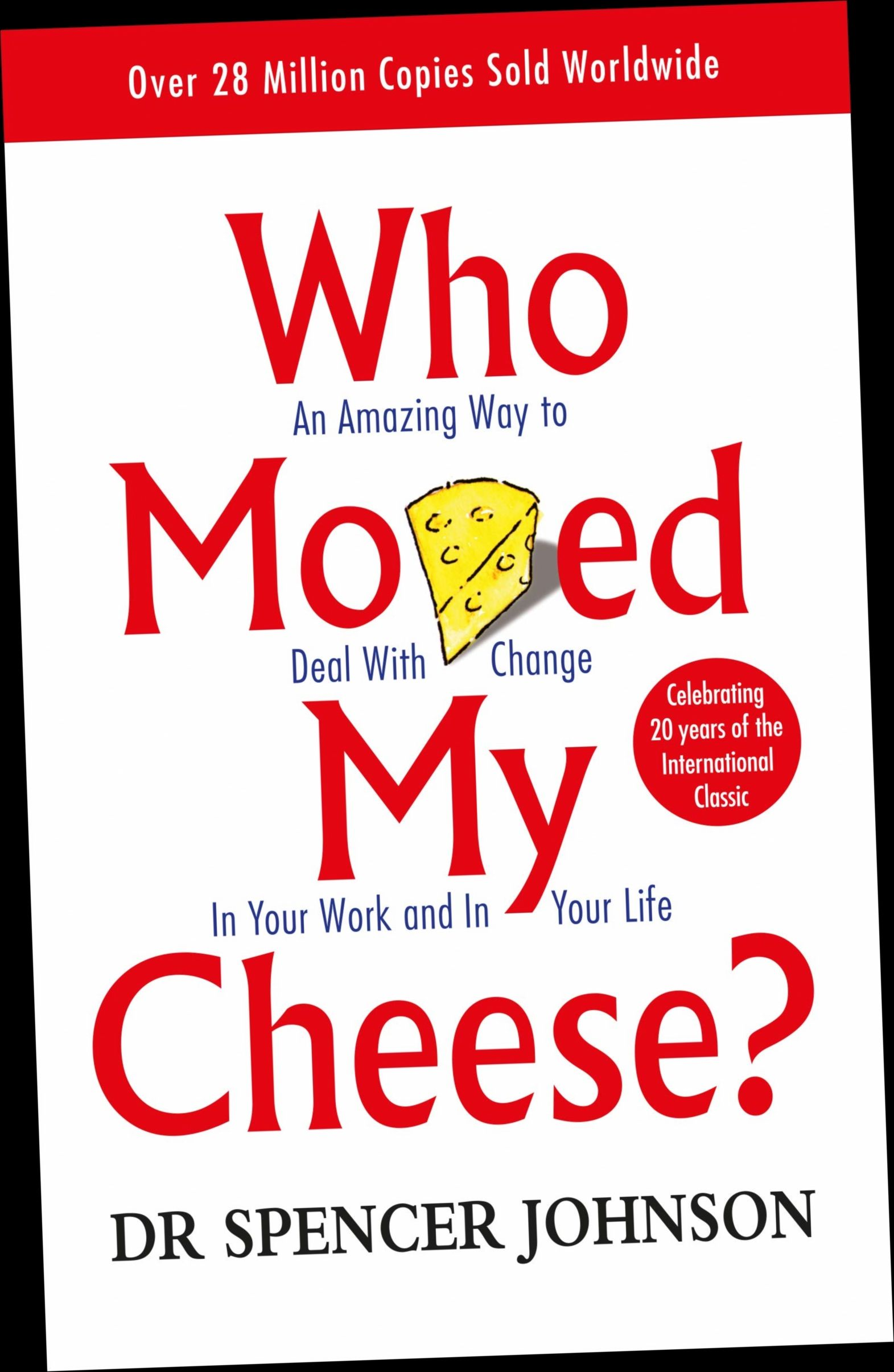 Ebook Pdf Epub Download Who Moved My Cheese An Amazing Way To Deal With Change In Your Work And Book Summaries Self Development Books English Book