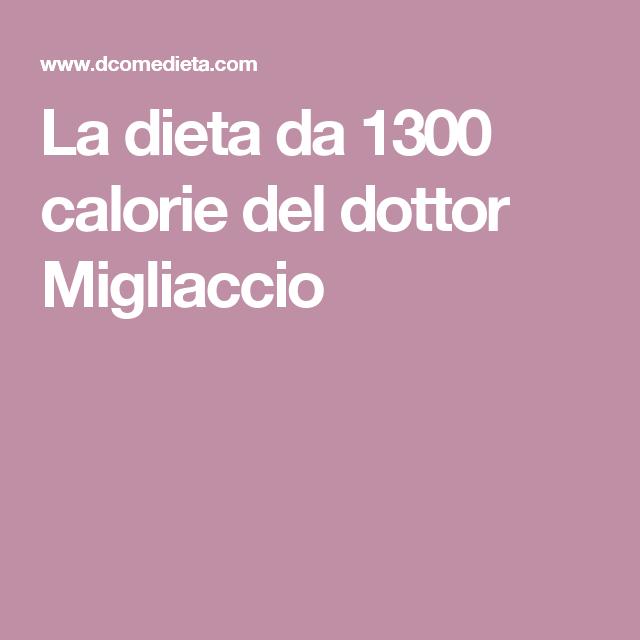 dieta 1300 calorie dott migliaccio