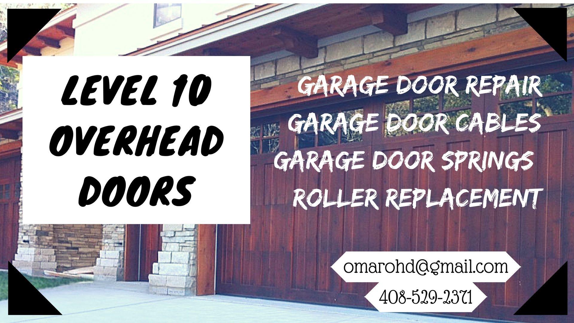 Level 10 Overhead Provides All Sort Of Garage Door Repairs In Santa