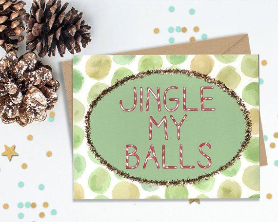 5 x 7 Jingle My Balls, Funny Holiday Card, Funny Greeting, Sexy Card, Flirty Holliday Card, Gay Greeting, Gay Card, Card for Boyfriend