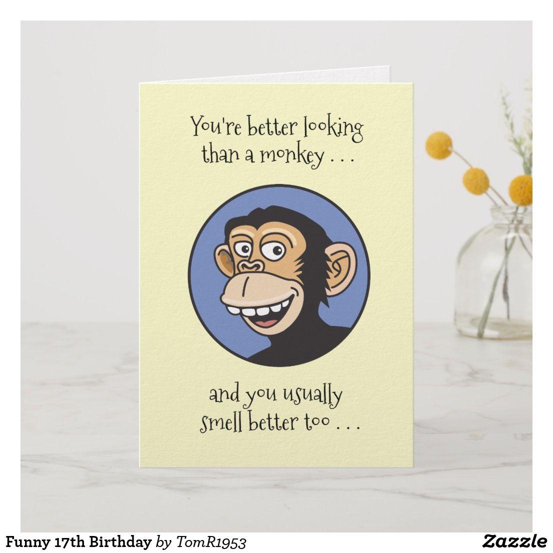 Funny Male 17th Birthday Card Zazzle Com In 2021 16th Birthday Card Funny Birthday Cards Birthday Cards For Boys