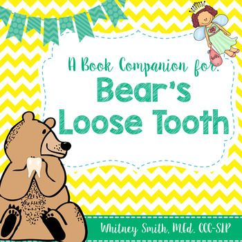 Bear S Loose Tooth A Book Companion Loose Tooth Picture Cards