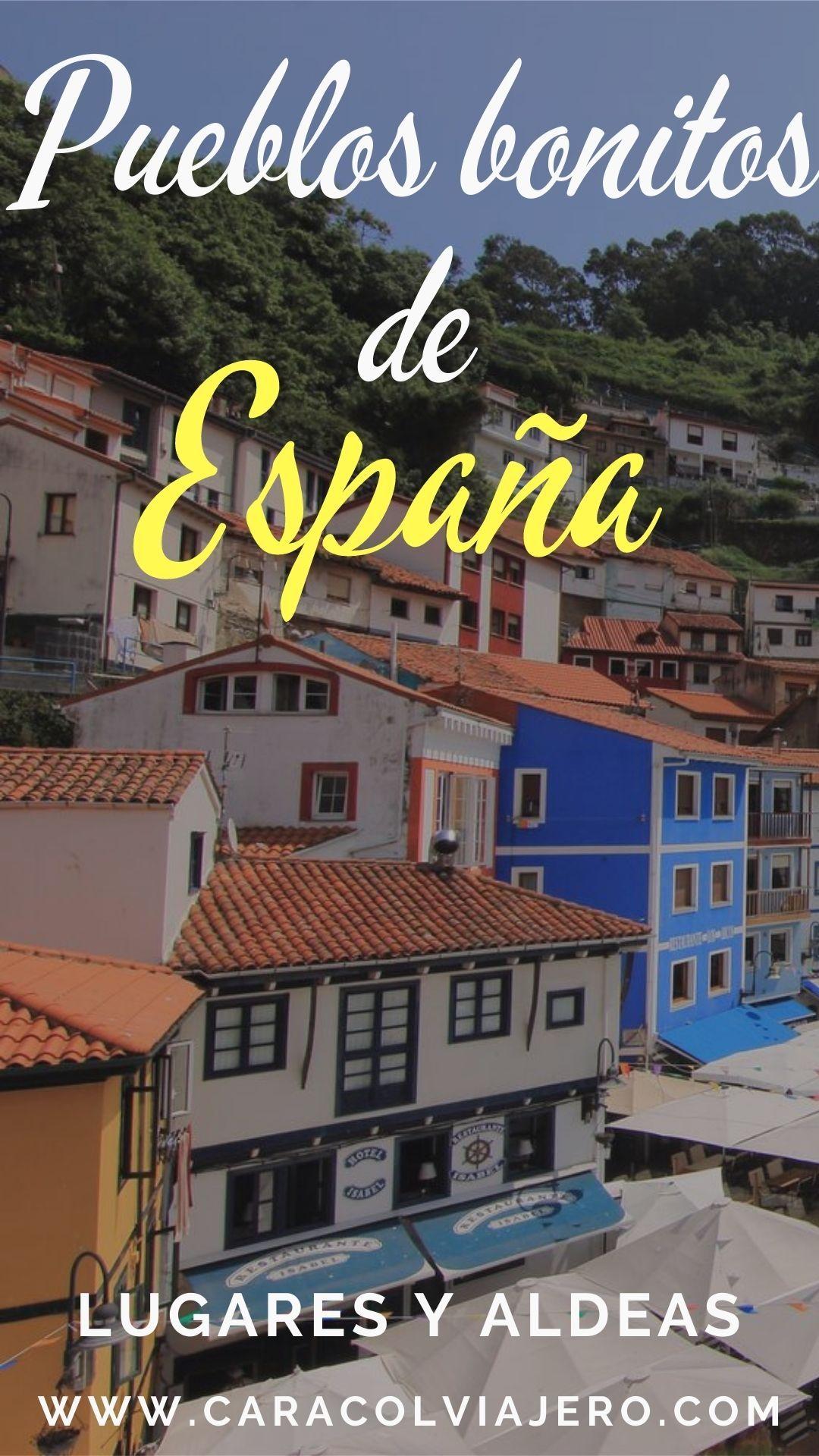 Pueblos Con Encanto En España Localidades Bonitas Caracol Viajero España Lugares Turisticos Ciudades En España Lugares De España