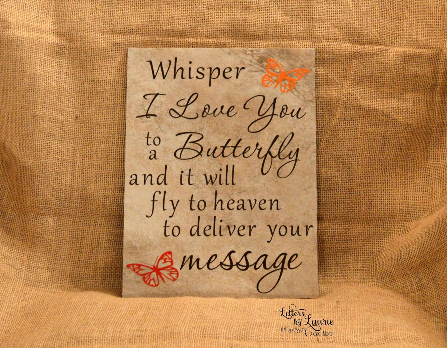 In Loving Memory Quotes 9X12 Whisper I Love You To A Butterfly  In Loving Memory Sign