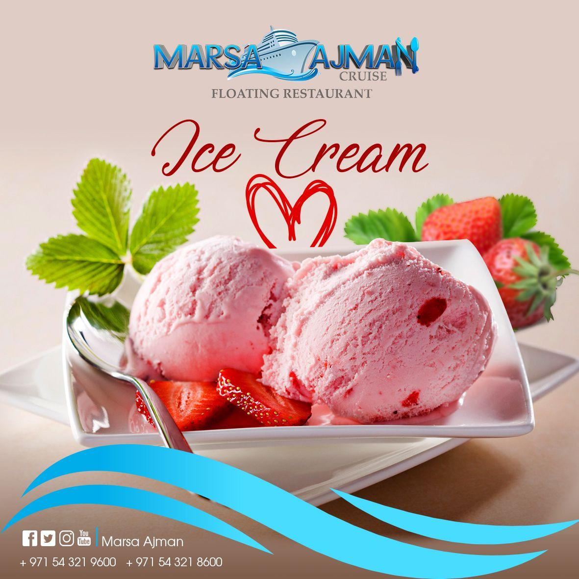 مفيش احلي من الأيس كريم في مكان رائع زي مرسي عجمان مينشن لـ شخص بتحب تاكل معاه ايس كريم Marsaajmancruise Floating Restaurant Food Desserts Ice Cream
