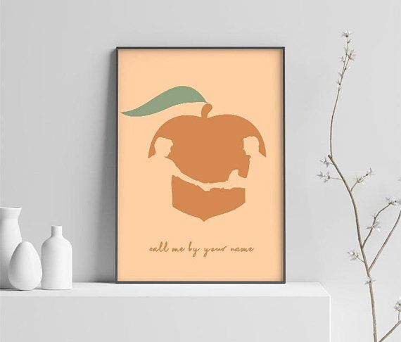 Call Me By Your Name Peach Print Poster Movie Print Minimalist