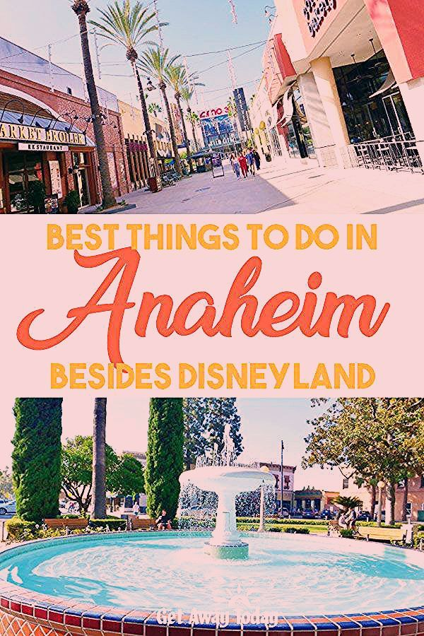 Photo of Things to Do In Anaheim