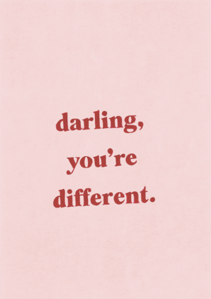 Small Love Quotes Unique Darling You're Different Print  Pinterest  Instagram Quotes