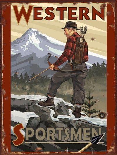 Western Sportsmen Bow Hunter Vintage Tin Sign Hunting