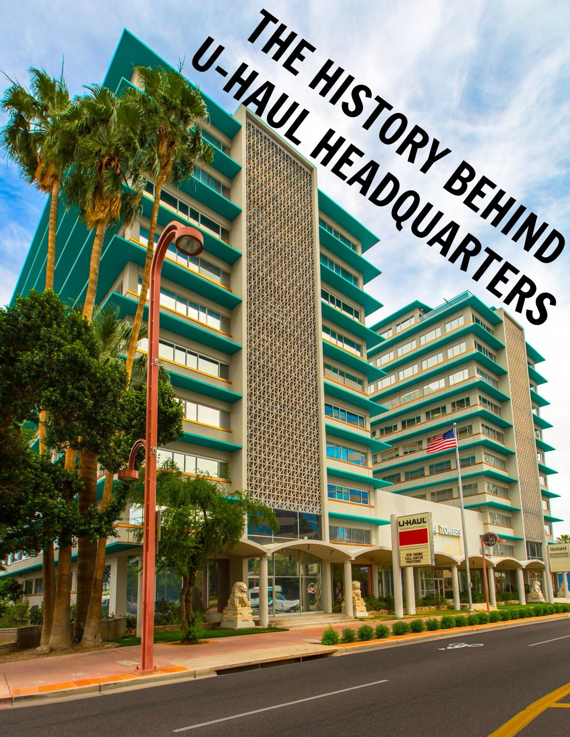 The History Behind U Haul Headquarters My U Haul Story Haul Old Building History