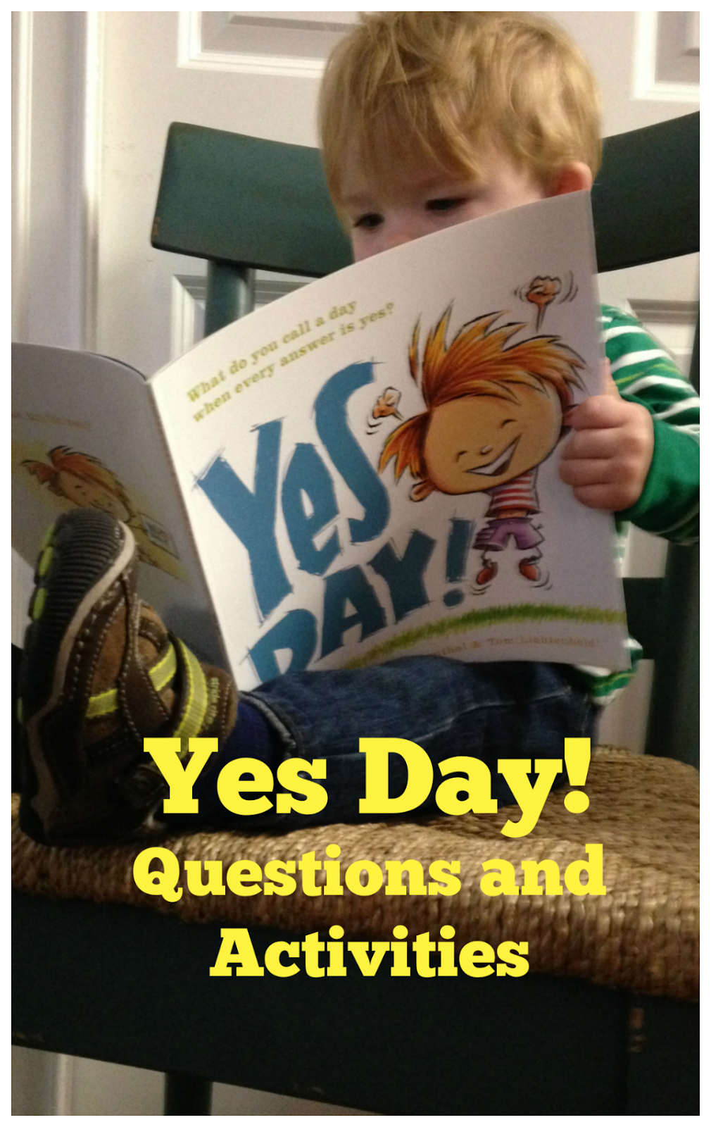 Yes Day! by Amy Krouse Rosenthal Questions and Activities ...