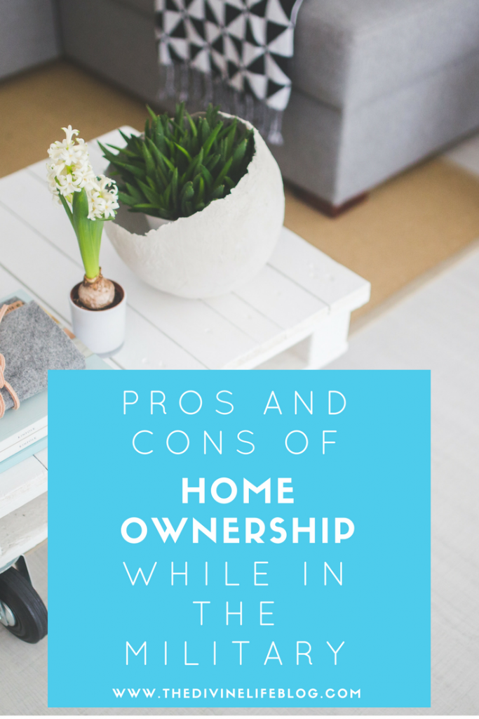 Pros And Cons Of Home Ownership Pros And Cons Of Home Ownership While In The Military  Home In
