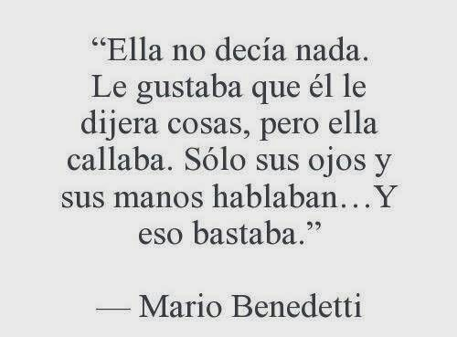 Mario Benedetti Frases De La Vida 1 Quotes Love Quotes Y Words