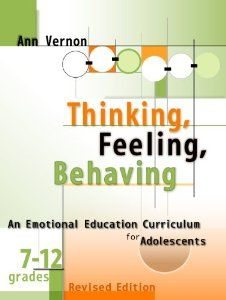 Thinking, Feeling, Behaving: An Emotional Education Curriculum for Adolescents, Grades 7-12 (Book and CD): Ann Vernon: 9780878225583: Amazon...