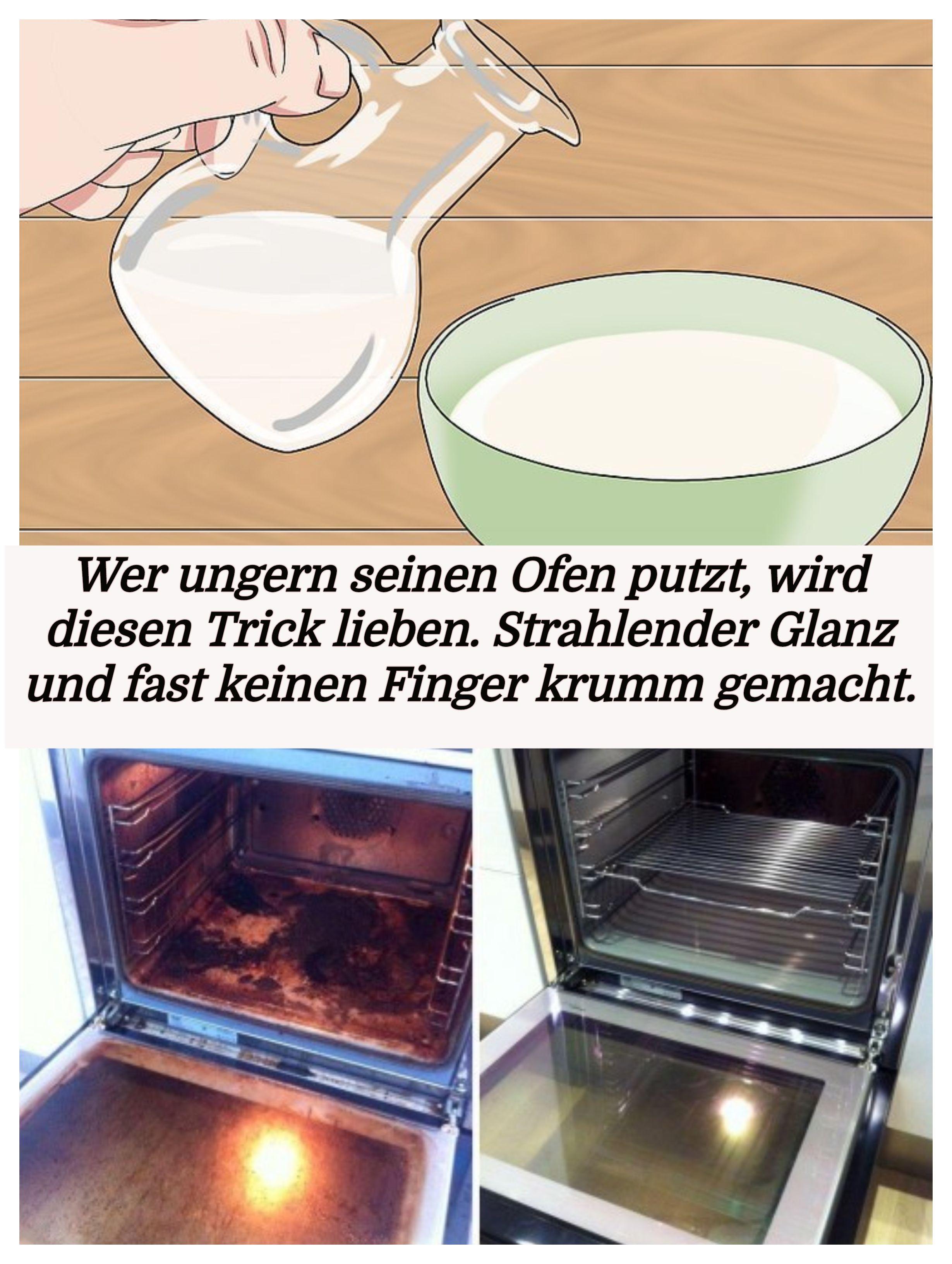 Wer Ungern Seinen Ofen Putzt Wird Diesen Trick Lieben
