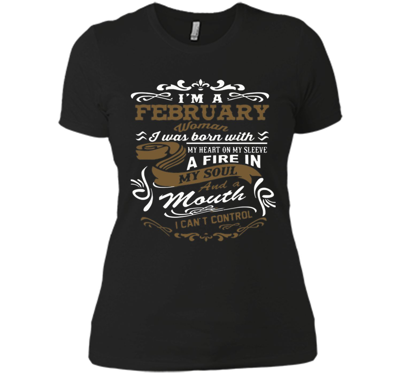 I'm a February woman shirt tshirt