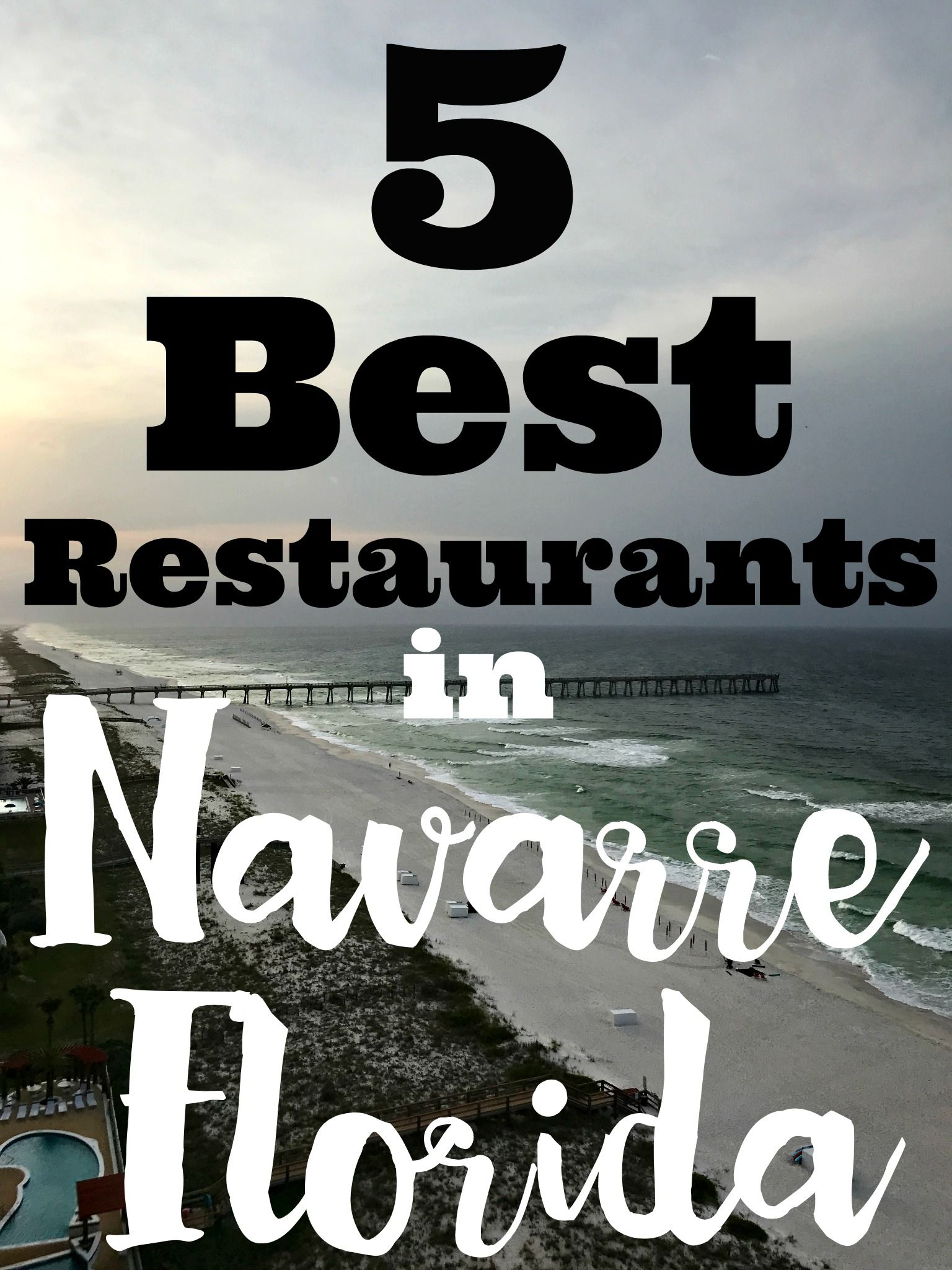 5 Best Restaurants In Navarre Florida Hosted Vacationdiffely Relaxinnavarre