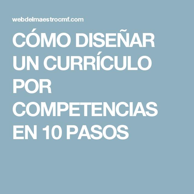 CÓMO DISEÑAR UN CURRÍCULO POR COMPETENCIAS EN 10 PASOS | psicología ...