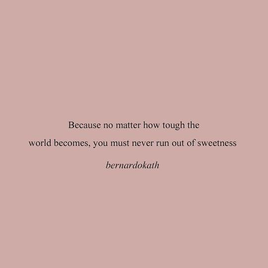 Tough Life Quotes Tumblr: Because No Matter How Tough The World Becomes You Must