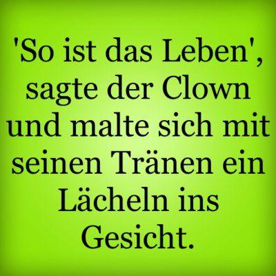 so ist das leben sagte der clown sprüche