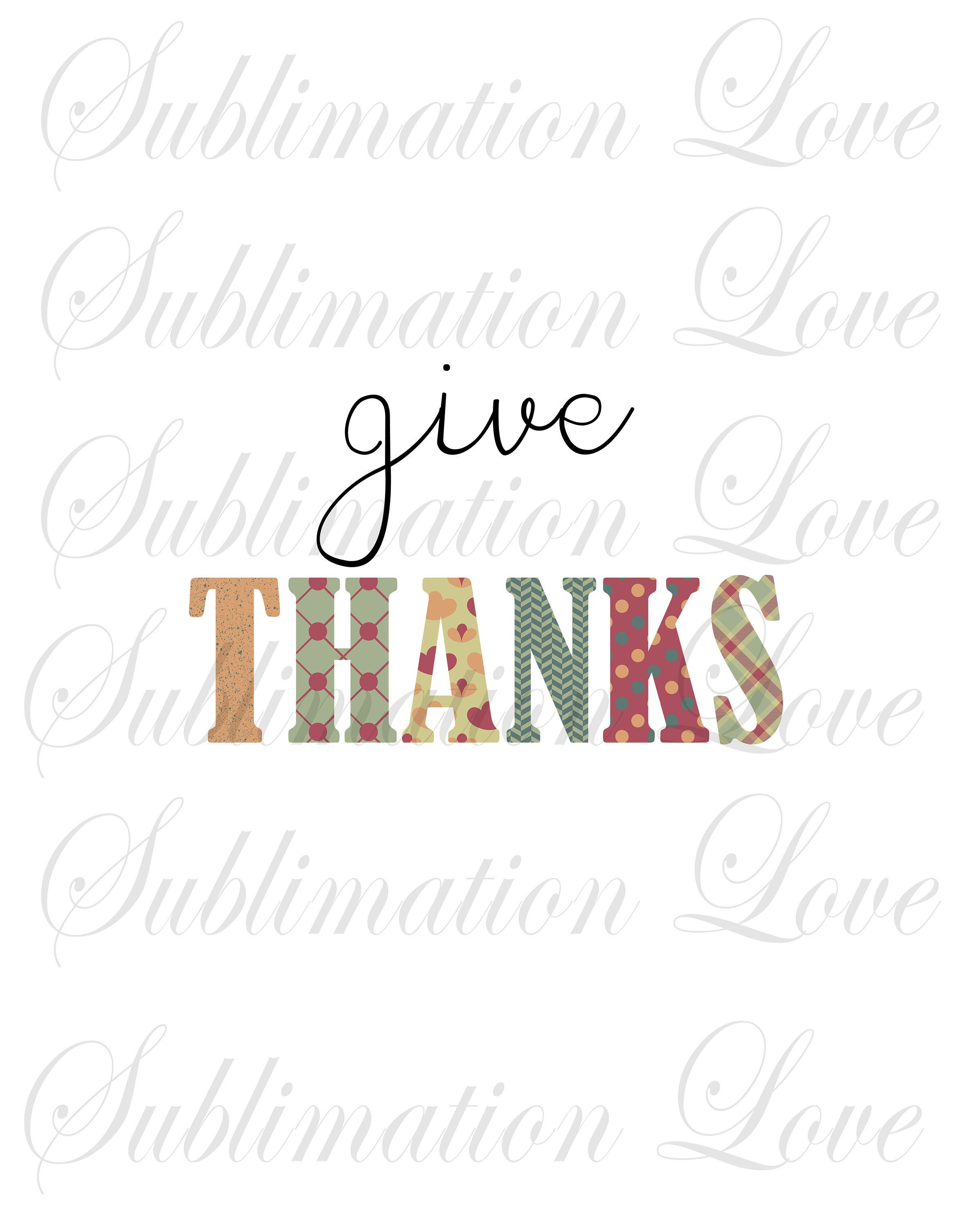 Thanksgiving Sublimation Png Give Thanks Png Fall Png Etsy Printable Art Cards Fall Words Scrapbook Clipart