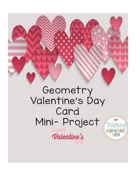 Geometry Valentine Card And Poem Project High School Math Ideas