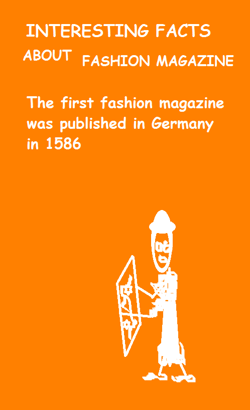 An Interesting Fact The First Fashion Magazine Was Published In Germany In 1586