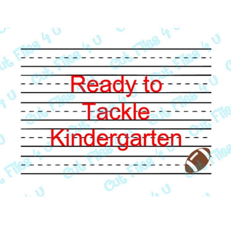 School Student Football Ready to Tackle Kindergarten Studio 3 cut - work order form