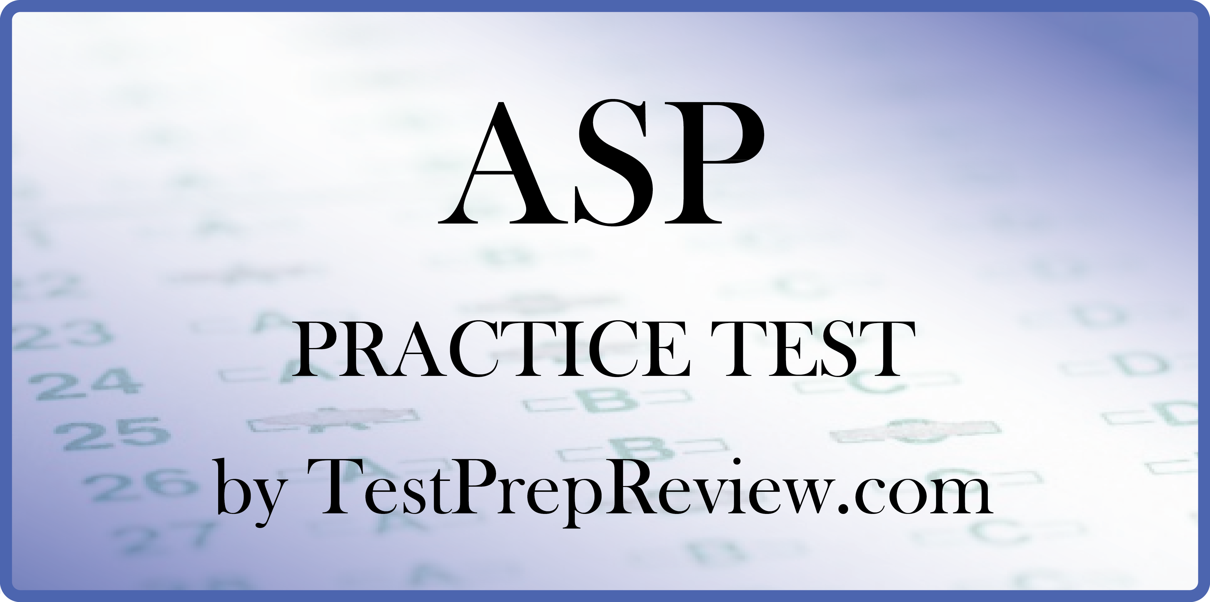 free asp practice test questions by testprepreview be prepared for your asp test and get