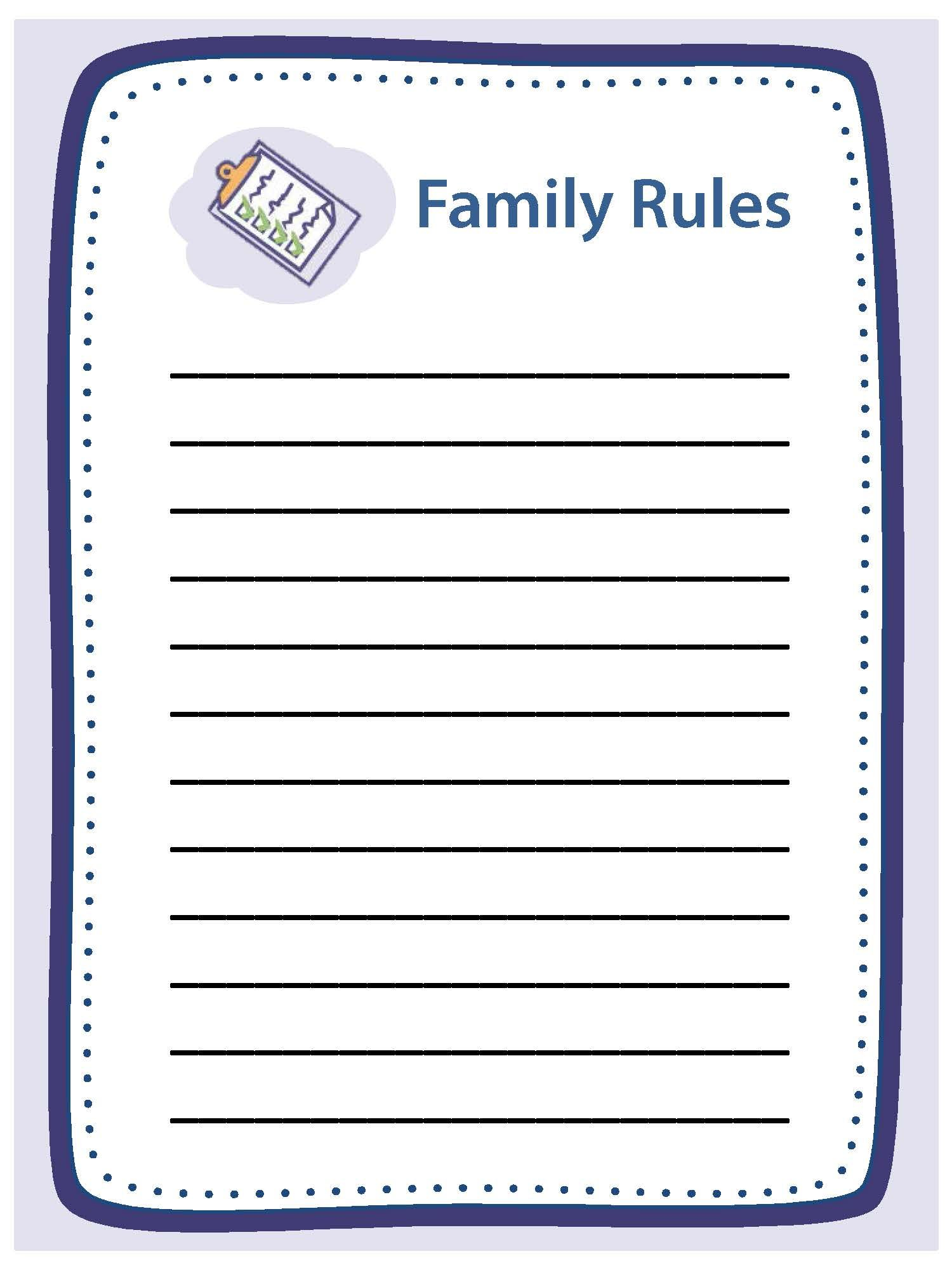 A family rule is a specific, clear statement of what you