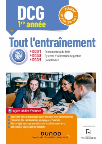 Annee 1 Dcg 1 8 9 Entrainement 2020 2021 Reforme Expertise Comptable Livre Dcg De Clemence Lautard Mattiol Comptabilite Comptabilite Generale Comptable