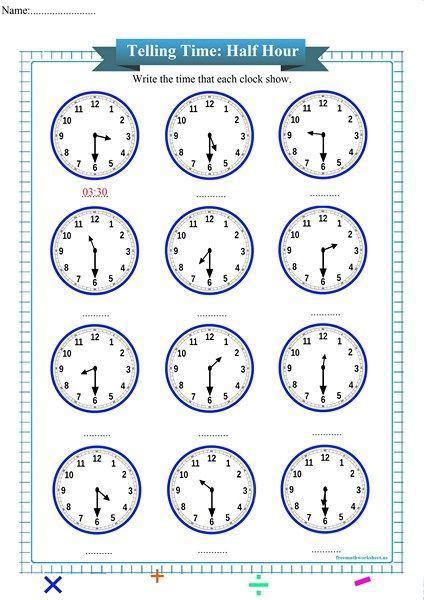 Half Hour Free Math Worksheets Time Worksheets Telling Time Worksheets Free Math Worksheets Free kindergarten telling time