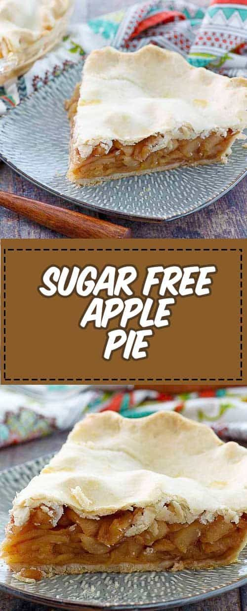 Tried and True Sugar Free Apple Pie
