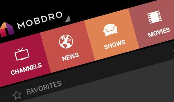 Stream Over 1000 Channels For Free With Mobdro App Online Video