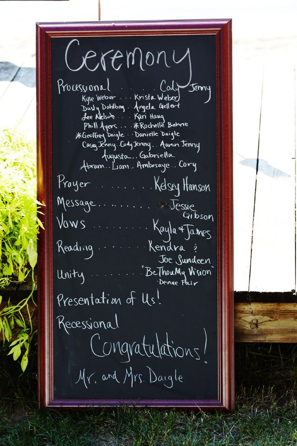 I like the idea of displaying the ceremony details on a chalkboard (or some type of sign) instead of making individual programs