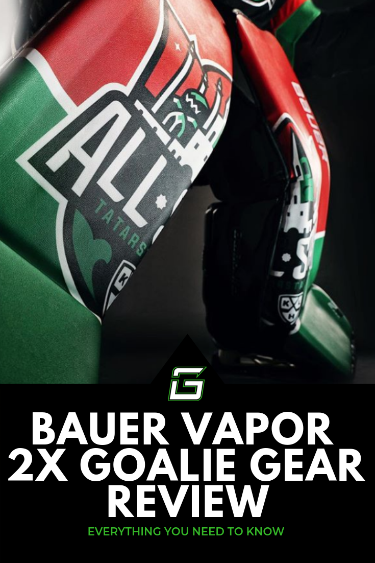Bauer Vapor 2X Goalie Gear Review + Everything We Know | Goalie Gear