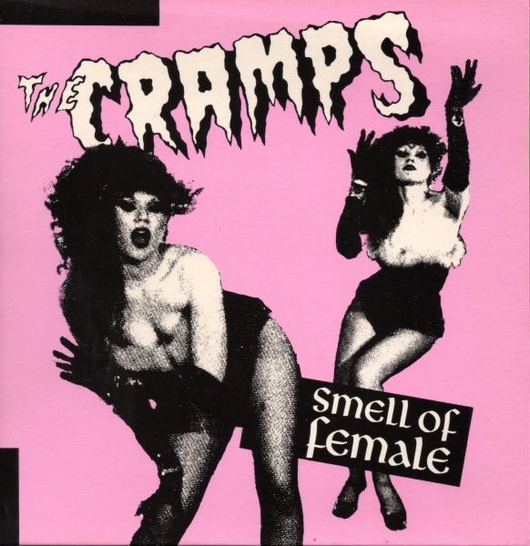 The Cramps - Smell Of Female (Vinyl) at Discogs | The cramps, Punk bands, Album covers