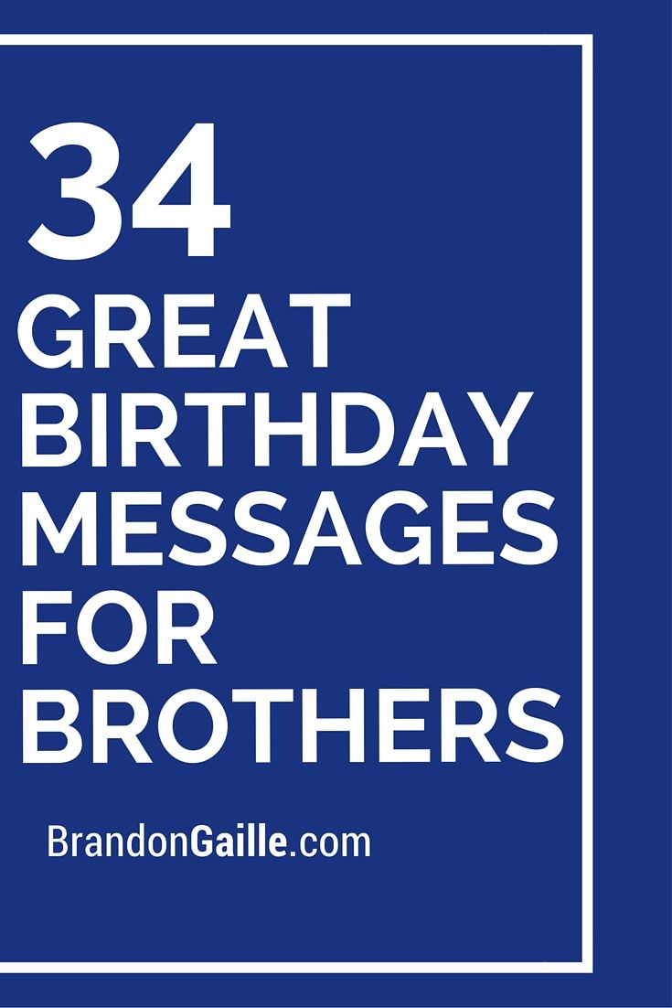 35 Great Birthday Messages For Brothers Messages And Communication