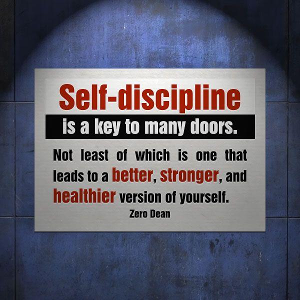 Excerpt from: Self-discipline is a key to many doors #zerosophy