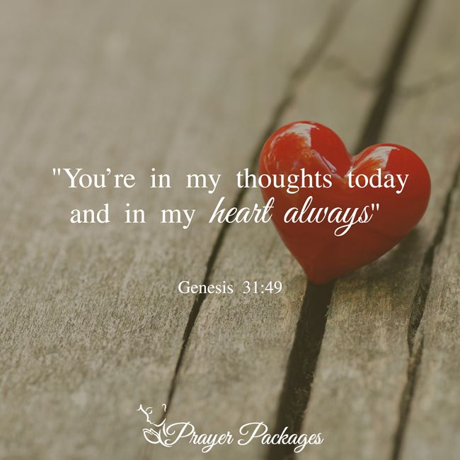 Youre In My Thoughts Today And In My Heart Always Genesis 3149