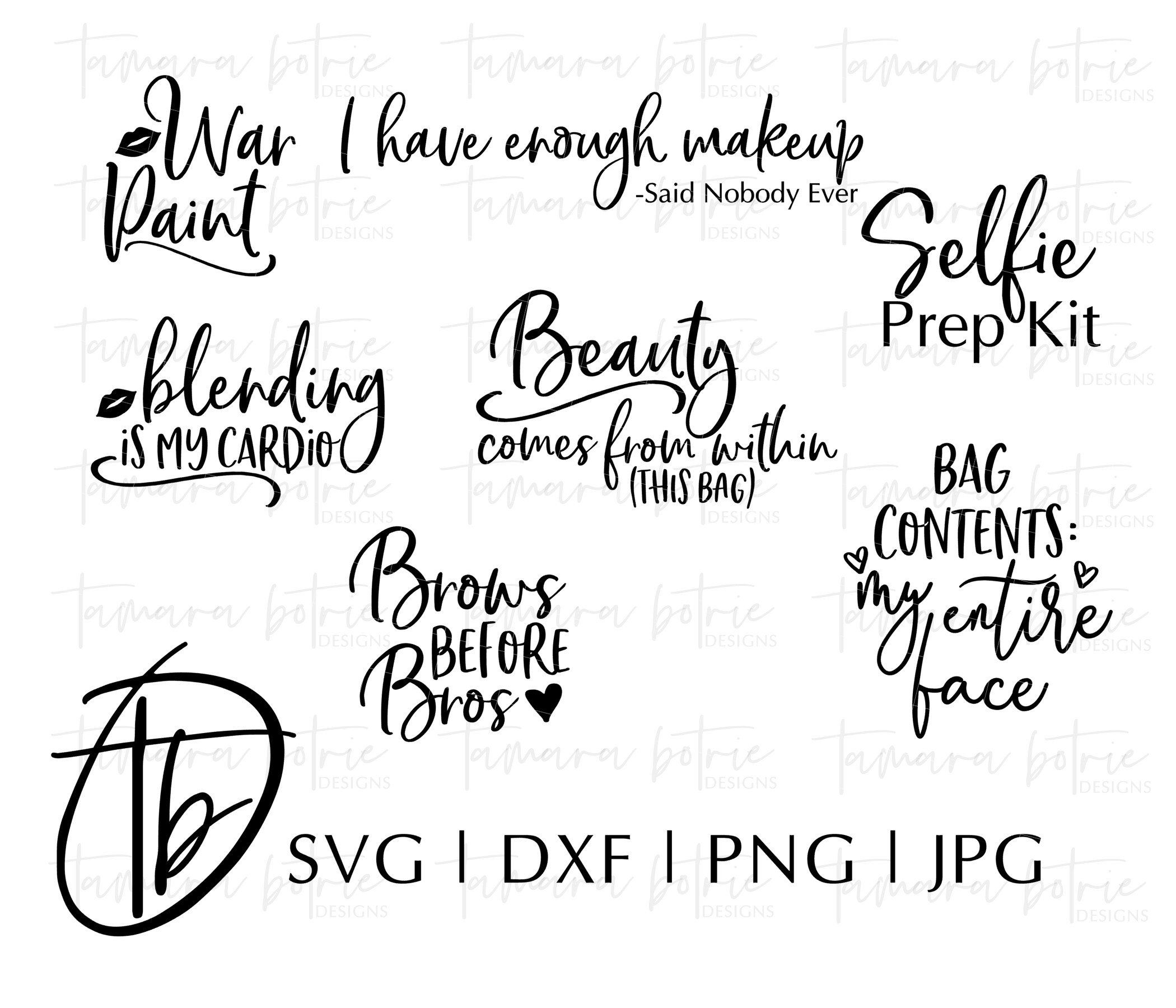Makeup Bag Sayings Svg