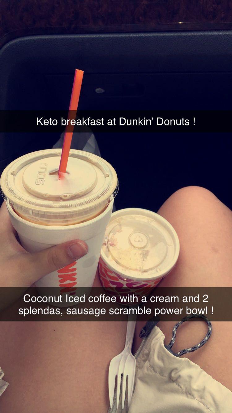 Keto Breakfast At Dunkin In 2020 Dunkin Iced Coffee Dunkin Donuts Keto