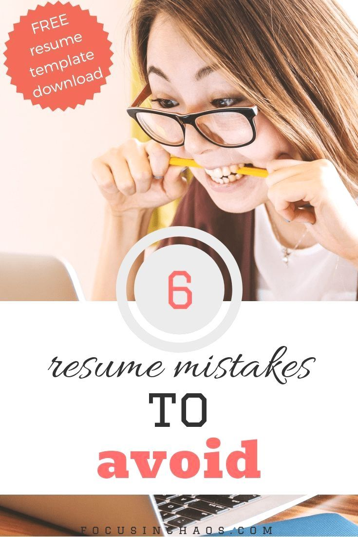 6 mistakes youre making on your resume focus in chaos