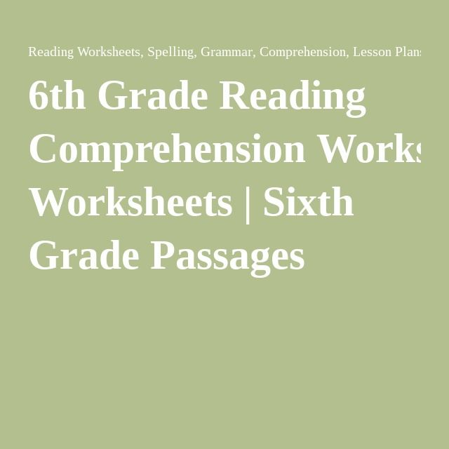 6th Grade Reading Comprehension Worksheets Sixth Grade Passages