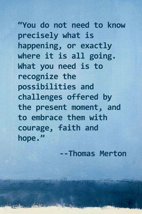 Words Of Wisdom Art Pinterest Quotes Words And Thomas Merton Delectable Thomas Merton Quotes