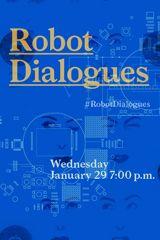 Robot Dialogues