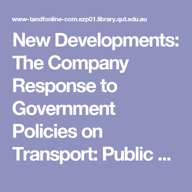 New Developments: The Company Response to Government Policies on Transport: Public Money & Management: Vol 22, No 4