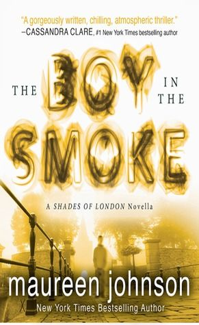The Boy In The Smoke Shades Of London 0 5 Writing A Book Book Worms Books To Buy
