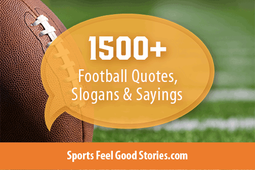 Football quotes and sayings to inspire your team Football quotes