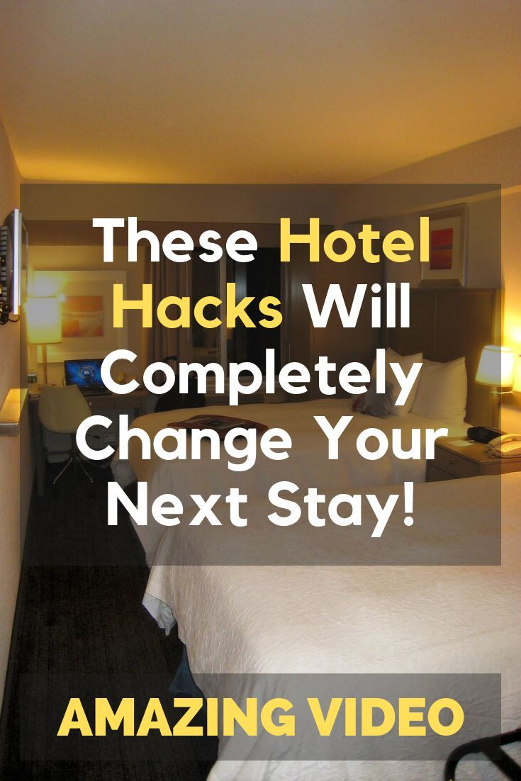These Hotel Hacks Will Completely Change Your Next Stay